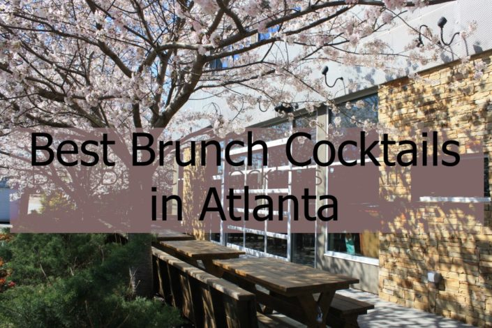 BEST ATLANTA BRUNCH COCKTAILS